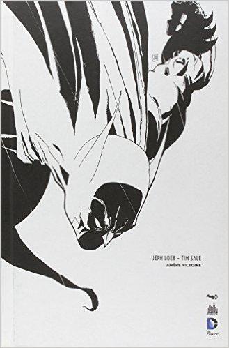 BATMAN AMERE VICTOIRE - N&b - 75 ANS de Archie Goodwin,Tim Sale (Illustrations),Jeph Loeb (Scenario) ( 7 mai 2014 )