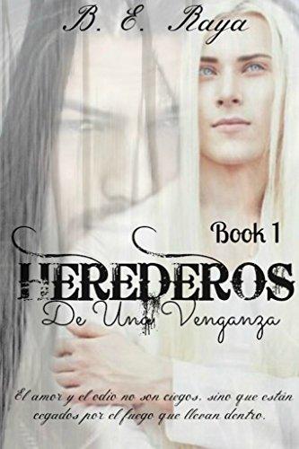 HEREDEROS DE UNA VENGANZA (SERIE HEREDEROS nº 1)
