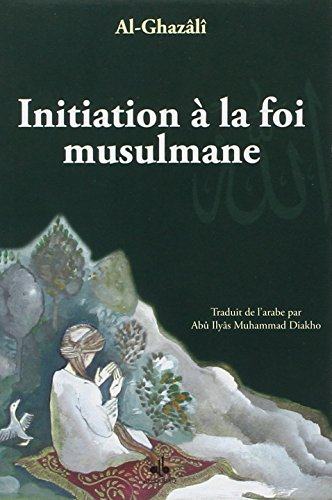Initiation  la foi musulmane
