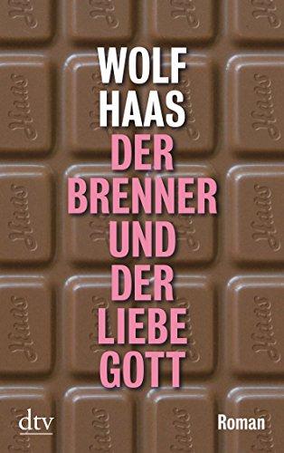 Preisvergleich Produktbild Der Brenner und der liebe Gott: Roman