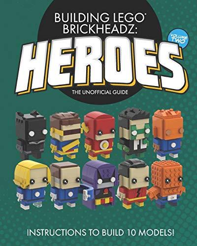 Building LEGO BrickHeadz Heroes - Volume Two: The