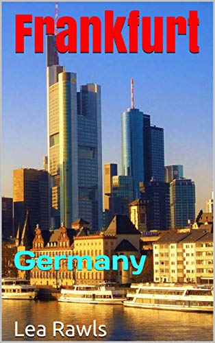 Frankfurt: Germany (Photo Book Book 227) (English Edition)