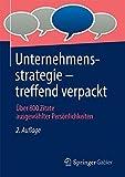 Unternehmensstrategie - treffend verpackt: Über 800 Zitate ausgewählter Persönlichkeiten