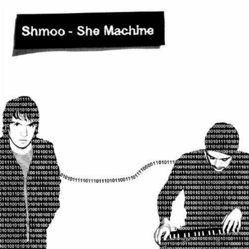 Shmoo - She Machine