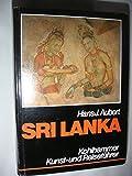 Sri Lanka - Kunst- und Reiseführer mit Landeskunde