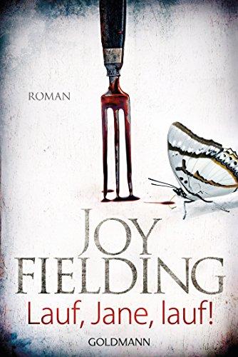 Lauf, Jane, lauf!: Roman - Joy Spa