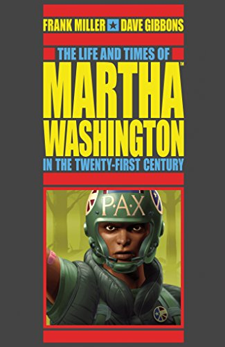 The Life and Times of Martha Washington in the Twenty-first Century (Second Edition) -