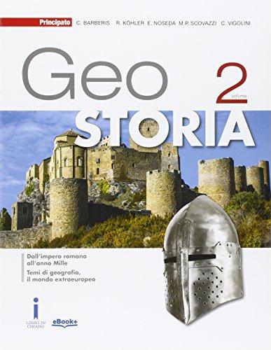 GeoStoria. Per le Scuole superiori. Con e-book. Con espansione online: 2