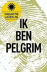 Ik ben Pelgrim (Dutch Edition)
