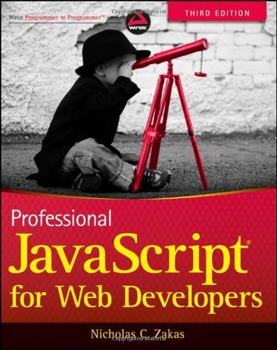 Professional JavaScript for Web Developers by Zakas, Nicholas C. (2012) Paperback