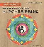 Atelier Mandalas Pour apprendre à lâcher prise