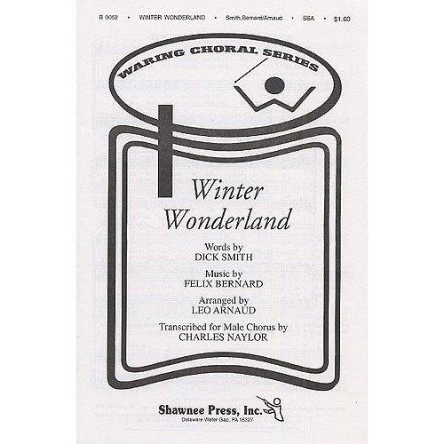FELIX BERNARD: WINTER WONDERLAND (SSA)  PARTITURAS PARA SSA  ACOMPAÑAMIENTO DE PIANO