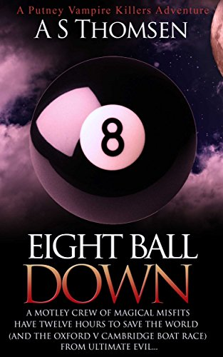 Book cover image for Eight Ball Down: A Putney Vampire Killers Adventure