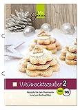 Weihnachtszauber Band 2 - Rezepte für den Thermomix rund um Weihnachten