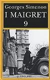 I Maigret: Maigret e l'uomo della panchina-Maigret ha paura-Maigret si sbaglia-Maigret a scuola-Maigret e la giovane morta: 9