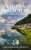 Kagawa Prefecture: A Photographic Journey