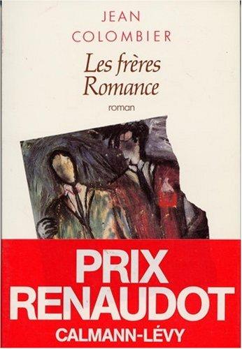 Les Frères Romance - Prix Renaudot 1990 par Jean Colombier
