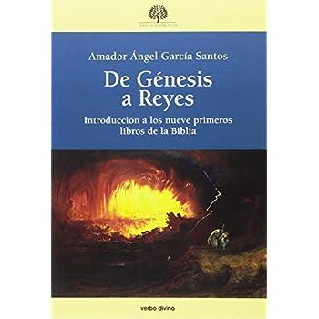 De Génesis a Reyes: Introducción a los nueve primeros libros de la Biblia