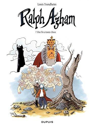 Téléchargement gratuit de livres en ligne Google Ralph Azham - Tome 7 - Une fin à toute chose PDF ePub iBook by Lewis Trondheim