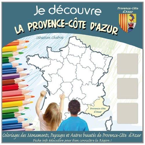 Je découvre la Provence/Côte d'Azur