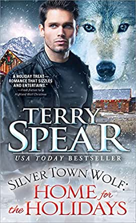Silver Town Wolf: Home for the Holidays eBook: Terry Spear