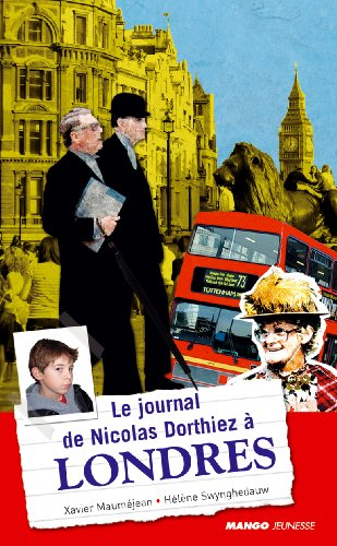 Le journal de Nicolas Dorthiez à Londres
