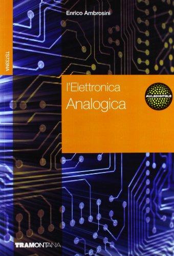 L'elettronica. Per gli Ist. tecnici industriali. Con CD-ROM: 2
