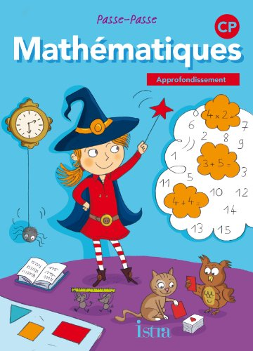 Passe-Passe Maths CP - Approfondissement - Edition 2011
