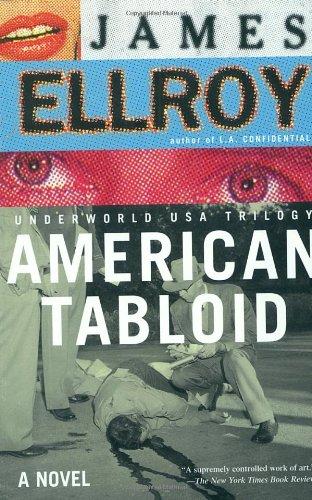 American Tabloid: A Novel