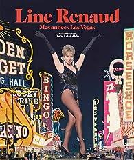 Mes années Las Vegas par Line Renaud