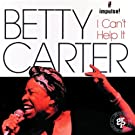 I Can't Help It by Betty Carter