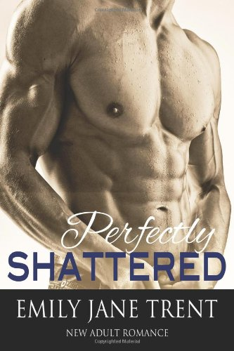 Perfectly Shattered (Perfect Imperfection)