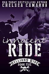 Innocent Ride: Hellions Motorcycle Club: Volume 5 (Hellions Ride) by Chelsea Camaron (2015-12-09)