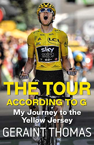 The Tour According to G: My Journey to the Yellow Jersey (English Edition)