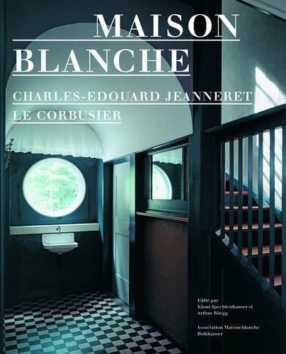 Charles Edouard Jeanneret Le Corbusier Maison Blanche par Spechtenhauser