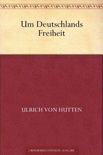 Um Deutschlands Freiheit