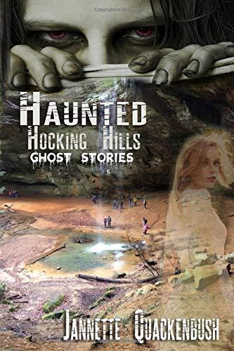 Haunted Hocking Hills (Ohio Ghost Hunter Guides, Band 1) Hocking Hills