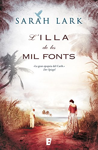 Lilla de les mil fonts (Sèrie del Carib 1): (V.I
