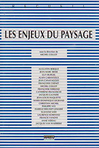 Les enjeux du paysage par Michel Collot, Collectif