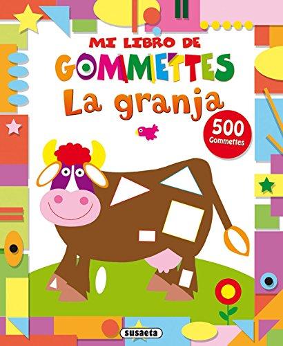 La granja (Mi libro de gommettes) por Susaeta Ediciones S A