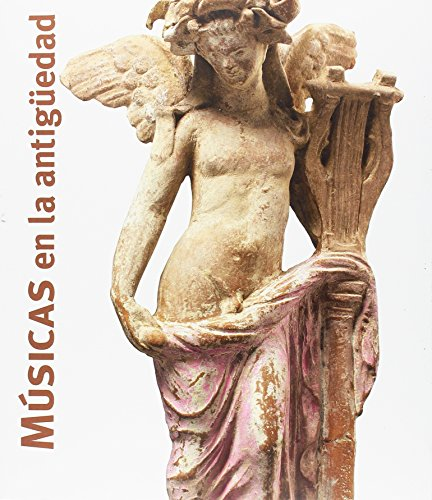 Músicas en la antigüedad (Arte) por Hélène Guichard