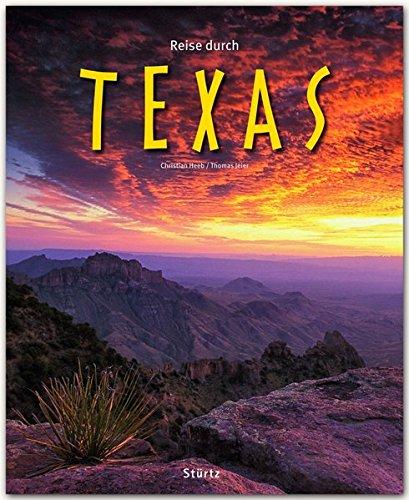 Reise durch Texas - Ein Bildband mit über 180 Bildern auf 140 Seiten - STÜRTZ Verlag