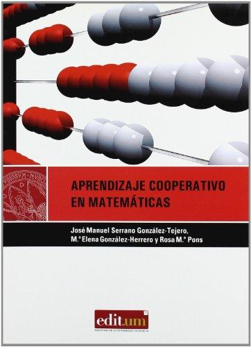 Aprendizaje Cooperativo en Matematicas. 2ª Ed.: Diseño de actividades en educacion infantil,...