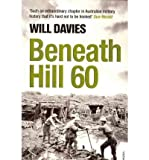 [(Beneath Hill 60)] [Author: Will Davies] published on (April, 2011)