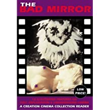The Bad Mirror: A Creation Cinema Collection Reader by Jack Hunter (2002-11-01)