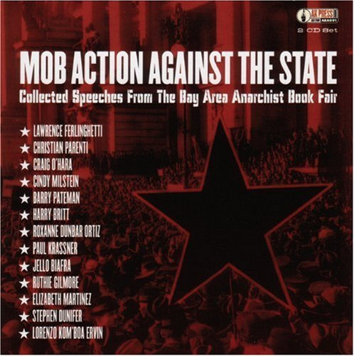 mob-action-against-the-state-collected-speeches-from-the-bay-area-anarchist-bookfair-ak-press-audio-
