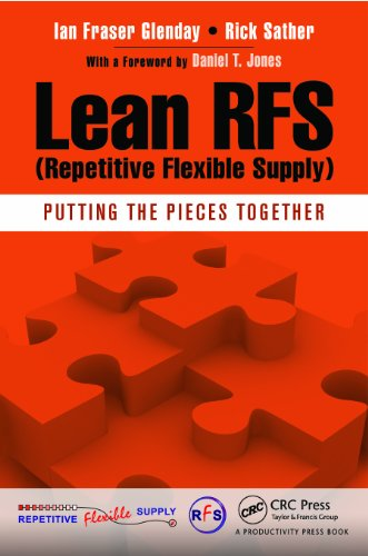 Lean RFS (Repetitive Flexible Supply): Putting the Pieces Together (English Edition)