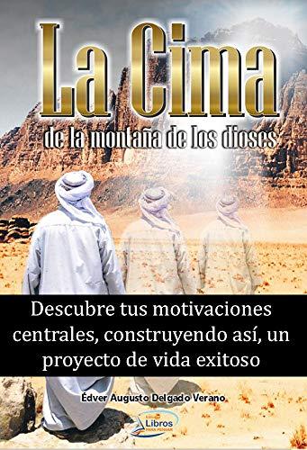 La Cima de la montaña de los dioses por Edver Delgado