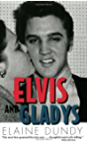Elvis and Gladys (Southern Icons Series)