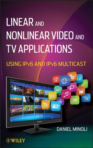 Iptv-dvr (Linear and Non-Linear Video and TV Applications: Using IPv6 and IPv6 Multicast)